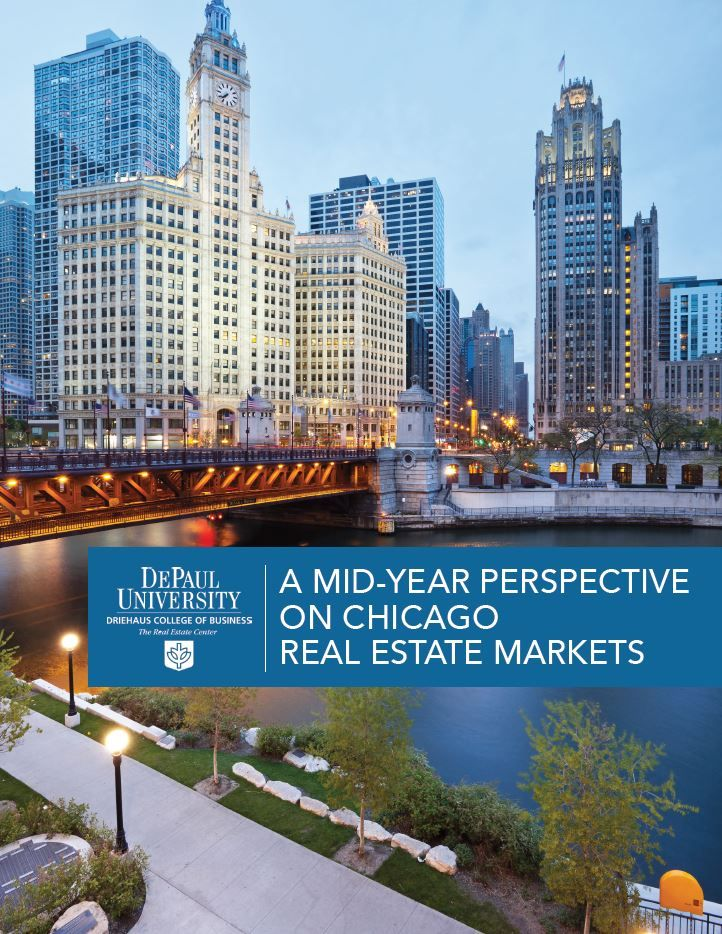 DePaul University The Real Estate Center: A Mid-Year Perspective on Chicago Real Estate Markets
