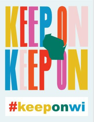 """Keep On"" Campaign Inspiring, Connecting and Supporting People in Greater Green Bay and Wisconsin During COVID-19"