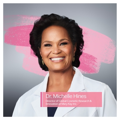 Dr. Michelle Hines, Director of Global Cosmetic Research & Innovation at Mary Kay Inc.
