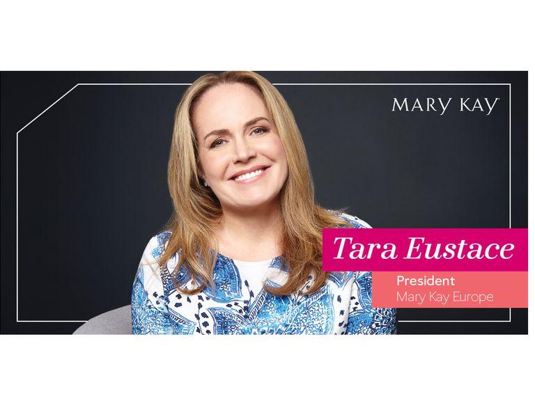 Tara Eustace, Presidenta de Mary Kay Europa