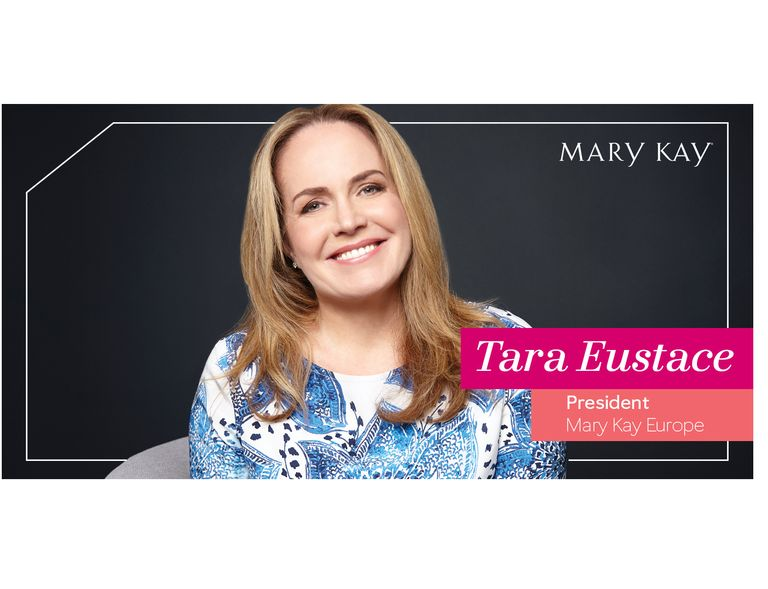 Tara Eustace, President, Mary Kay Europe Region
