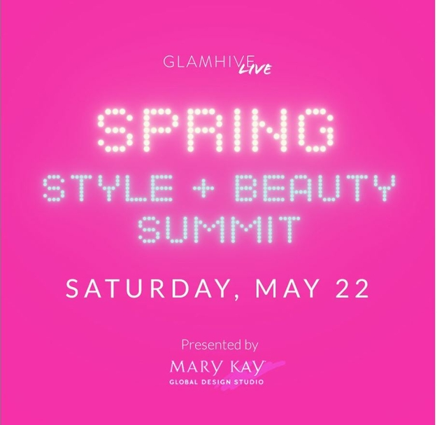 Glamhive's Digital Spring Style and Beauty Summit will bring together industry professionals and beauty and style enthusiasts to discuss spring style.