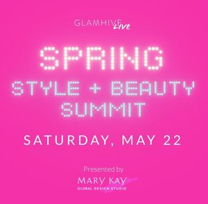 GLAMHIVE FOUNDER STEPHANIE SPRANGERS WITH CO-HOSTS CELEBRITY STYLIST JOHNNY WUJEK, CELEBRITY STYLIST  NICOLE CHAVEZ, CELEBRITY HAIR STYLIST ANDREW FITZSIMONS, AND FASHION INFLUENCER CLAIRE SULMERS ANNOUNCE DIGITAL SPRING STYLE AND BEAUTY SUMMIT
