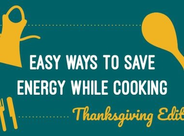 INFOGRAPHIC: Easy Ways to Save Energy While Cooking