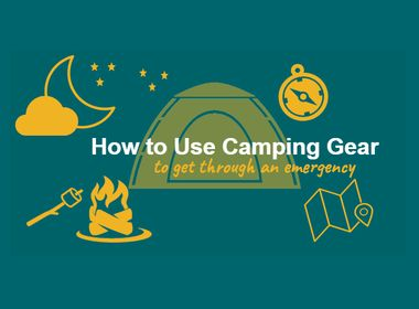 INFOGRAPHIC: How to Use Camping Gear to Get Through an Emergency