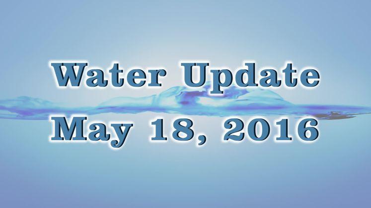 Water Update 5-18