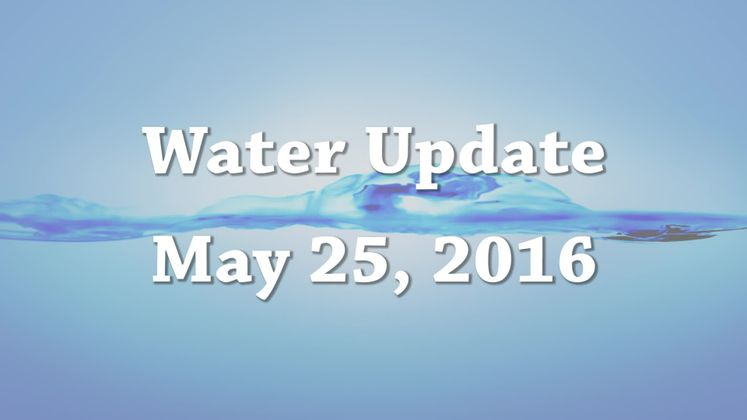Daily Water Update 5-25-16