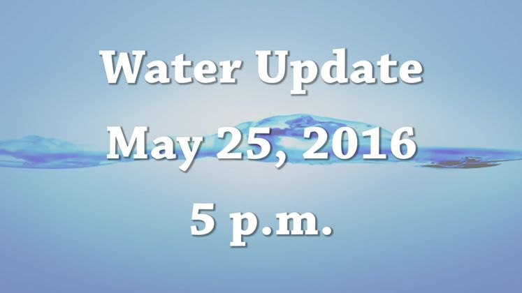 Daily Water 5-25-16 5pm