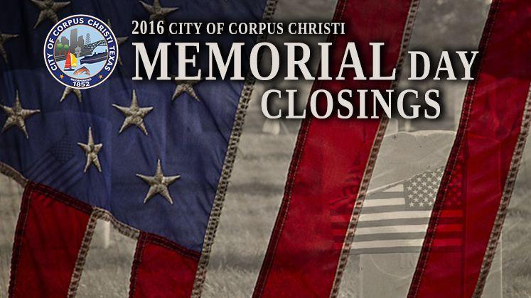 memorial day closings