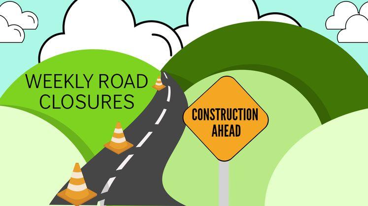 Weekly Road Closures