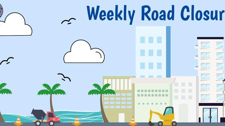 Weekly Road Closures 2