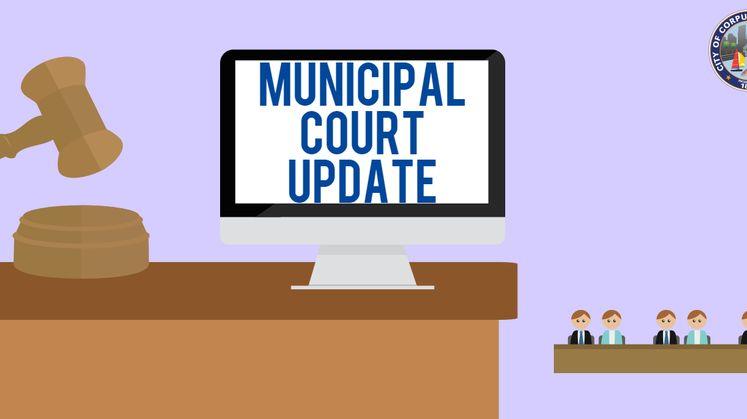 Municipal Court Update