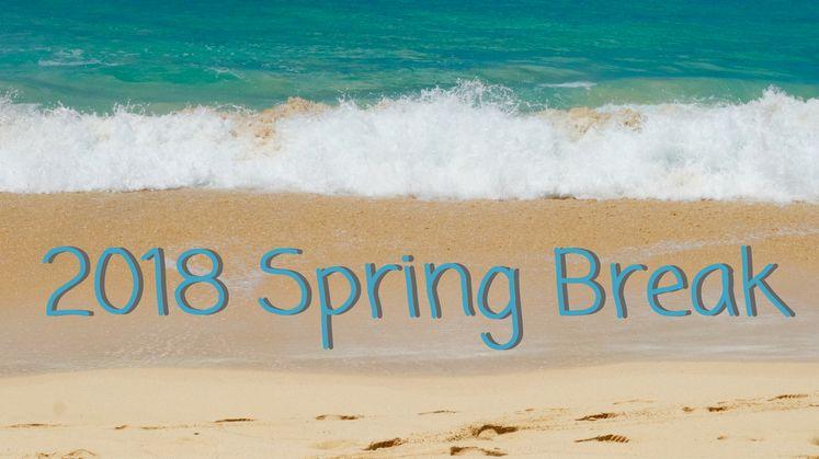 2018 Spring Break