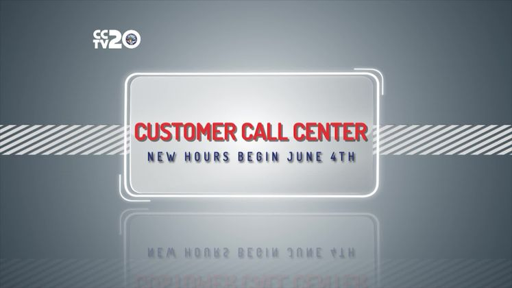 New Hours of Operation at Call Center