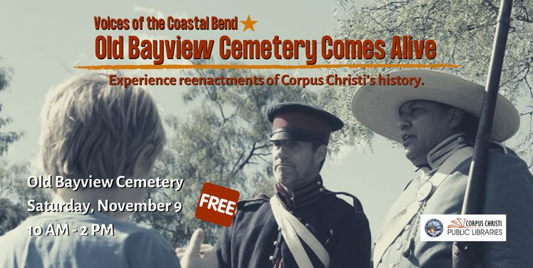 Voices of the Coastal Bend: Old Bayview Cemetery Comes Alive