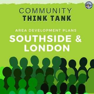 Community Input Wanted for Southside & London  Area Development Plan Updates
