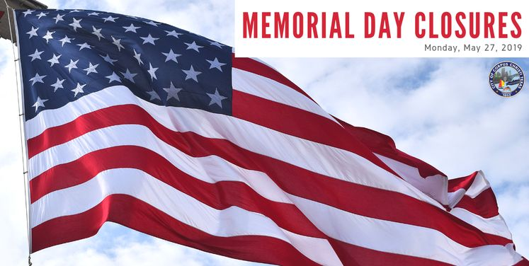 Memorial Day Closures