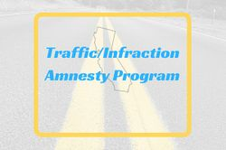 Traffic/Infraction Amnesty Program