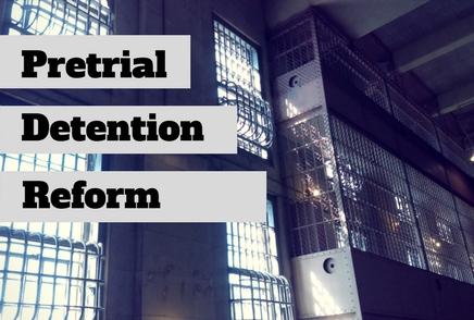 Pretrial Detention Reform