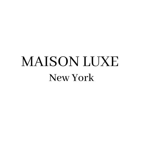 Maison Luxe, Inc.