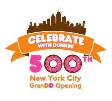 Dunkin' Donuts Celebrates the GranDD Opening of the 500th New York City Dunkin' Donuts Restaurant
