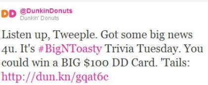 @DunkinDonuts Kicks Off Big N' Toasty Trivia Tuesdays on Twitter During March
