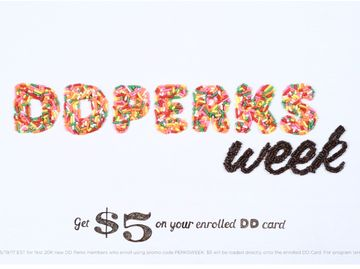 Dunkin' Donuts Brings Back Perks Week:  Special Daily Deals For All DD Perks Rewards Program Members May 15-19
