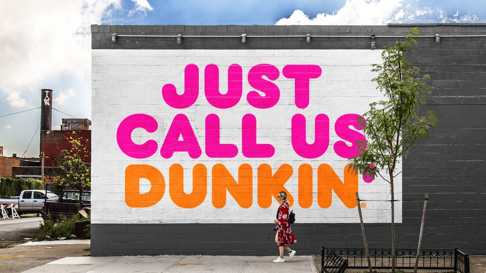 Just Call Us Dunkin'