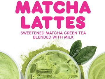 Make Way for Matcha Lattes at Dunkin'