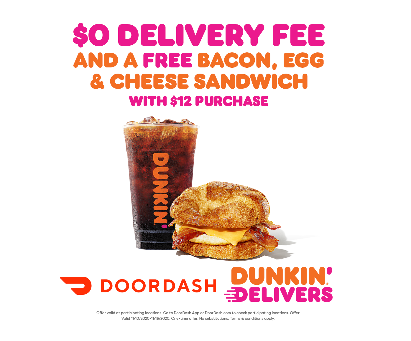 Start Your Morning with a Free Breakfast Sandwich & $0 Delivery Fee from Dunkin' and DoorDash