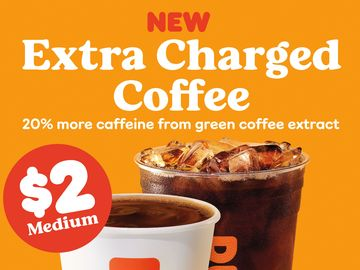 Take (Extra) Charge of 2021: Dunkin's New Extra Charged Coffee Delivers 20% More Caffeine
