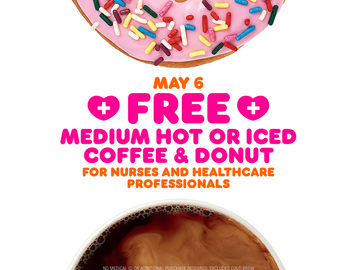 Thank You, Healthcare Heroes: Dunkin' to Offer All Healthcare Workers a Free Coffee and Donut on National Nurses Day, May 6