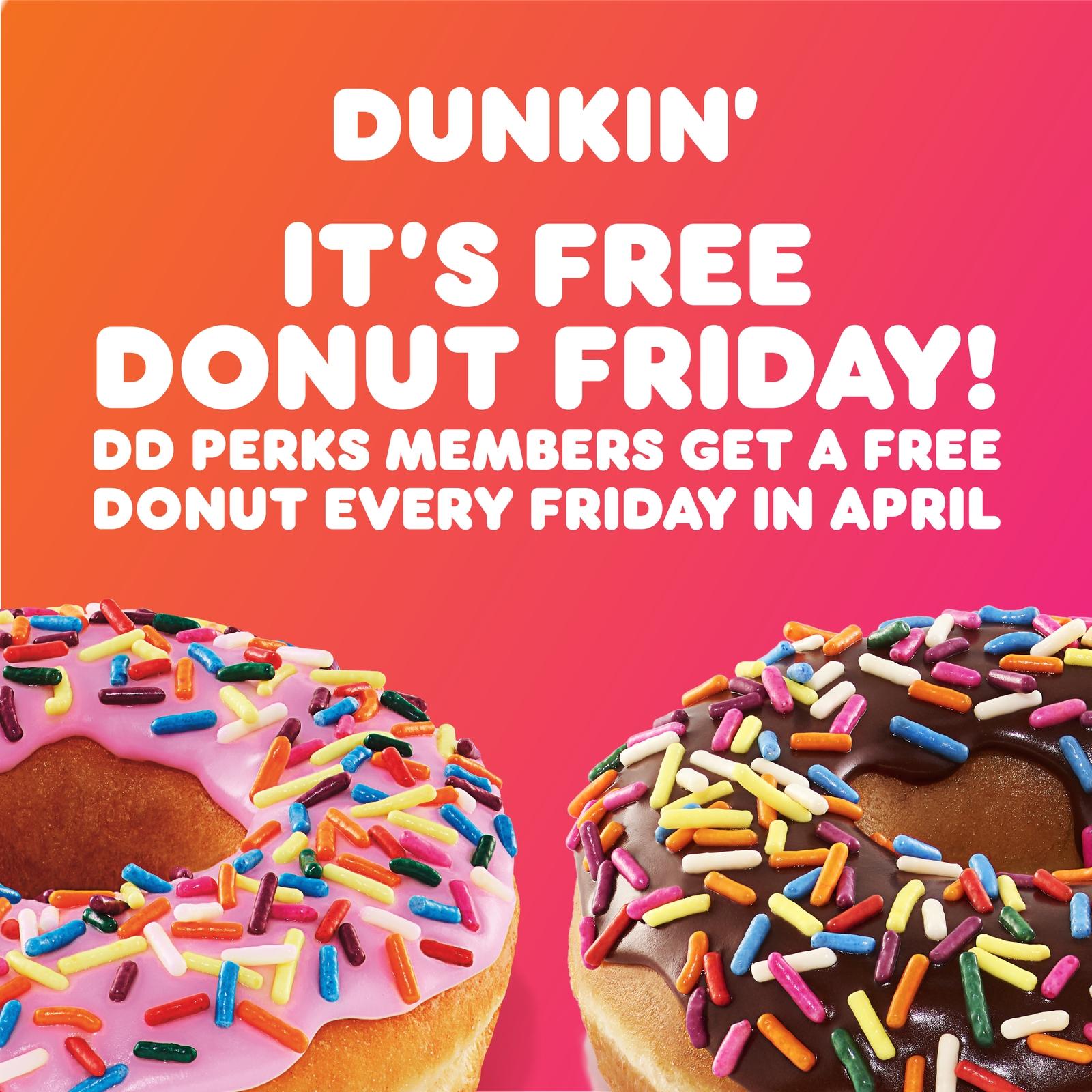 A Little Sweetness Every Week: Dunkin' Extends Free Donut Fridays Through April