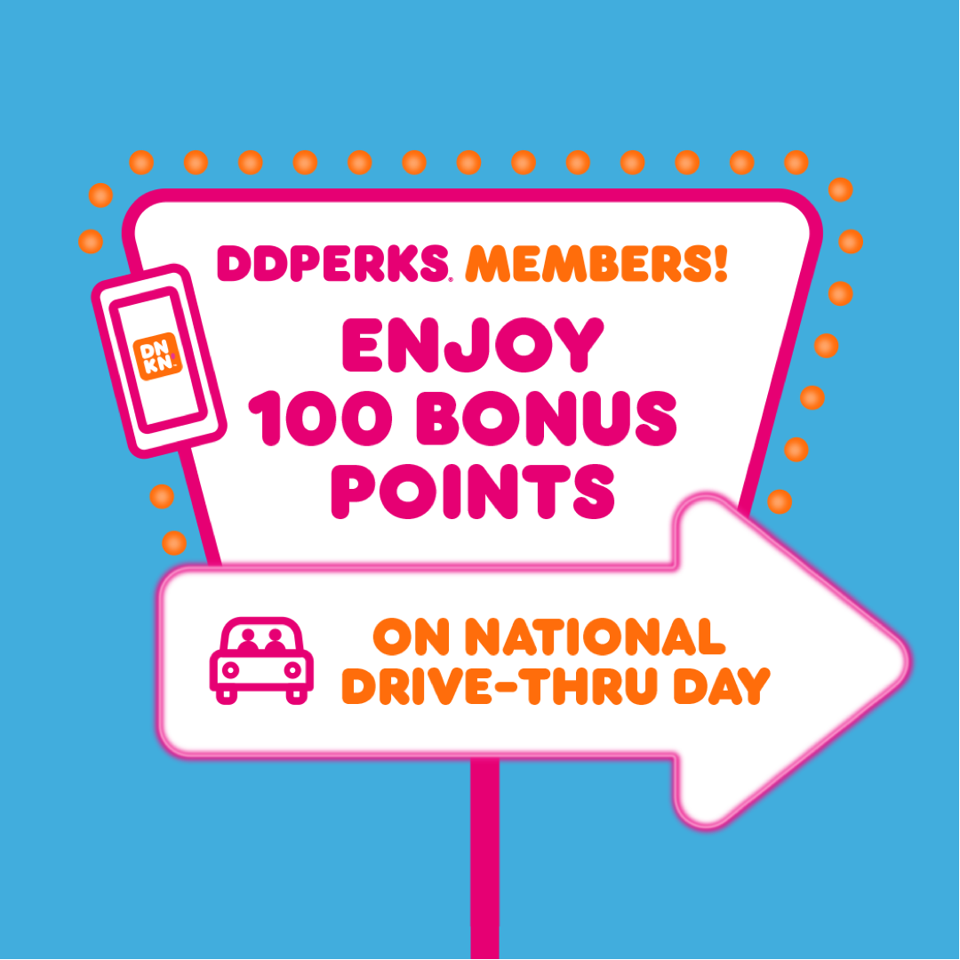 Score 100 Bonus Points This National Drive-Thru Day at Dunkin'