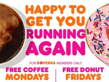 Doubling Down to Perk Up Your Week: Dunkin' Introduces Free Coffee Mondays and Brings Back Free Donut Fridays for DD Perks® Members