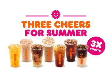 Send Off Summer with 3X Points from Dunkin'