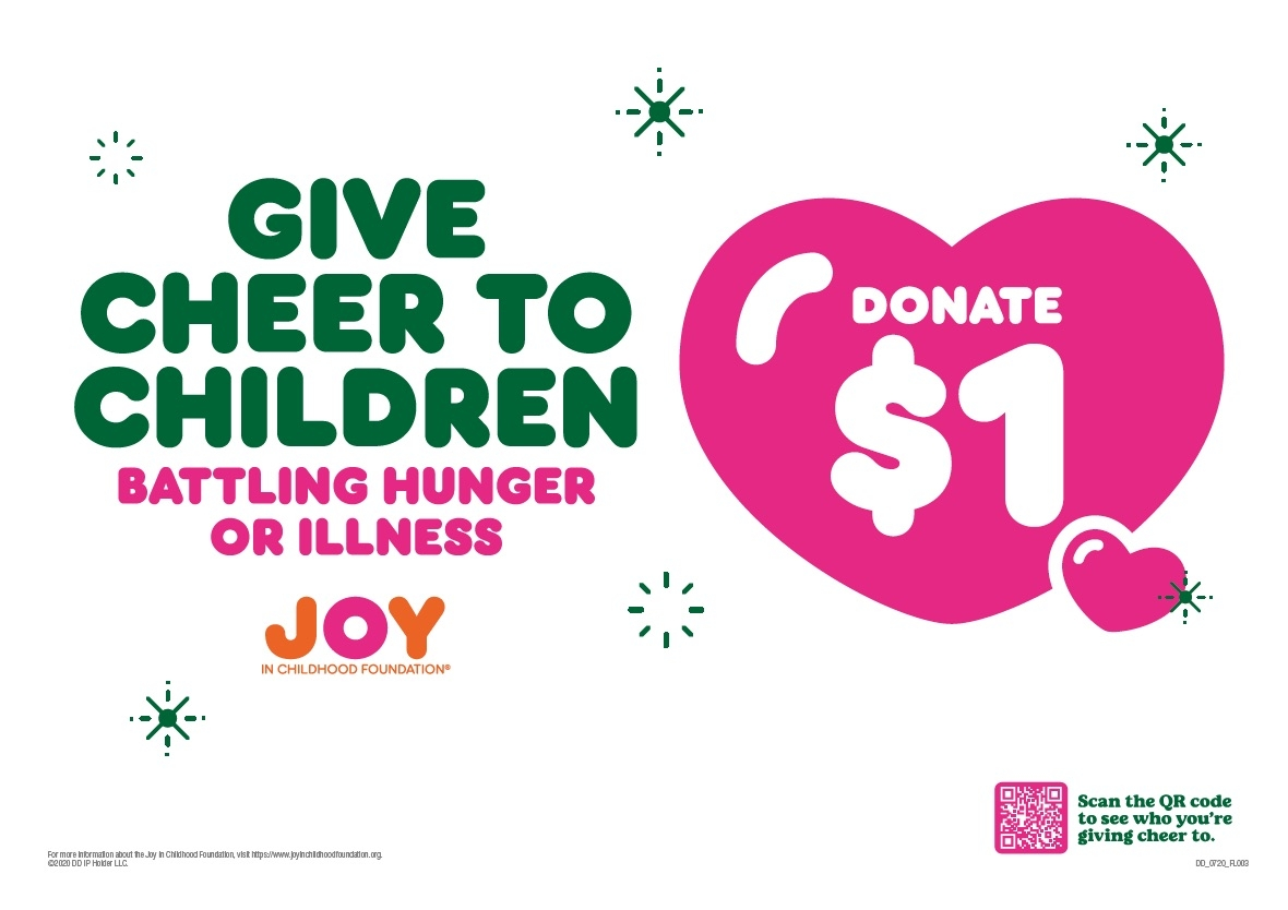 """Bring Joy to Children This Holiday Season with The Dunkin' Joy in Childhood Foundation's """"Give Cheer"""" Program"""