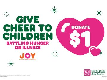 "There's Still Time to ""Give Cheer"" with The Dunkin' Joy in Childhood Foundation"