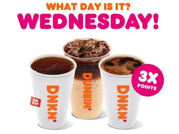 Earn 3X Points on Hot and Iced Beverages at Dunkin' Today