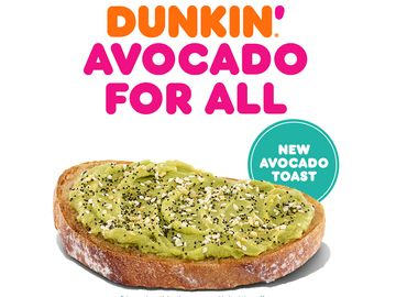 Avo for All: Dunkin' Introduces Avocado Toast