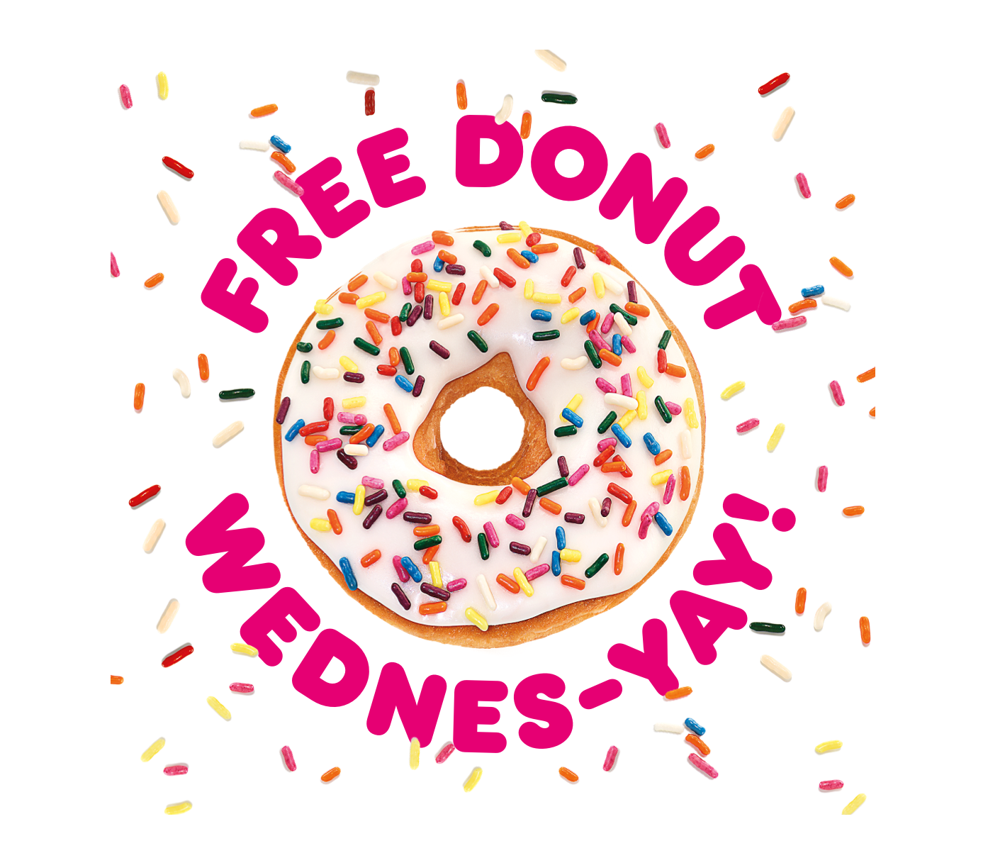 """From Wednesday to """"Wednes-YAY"""": Dunkin' Launches Free Donut Wednesdays"""