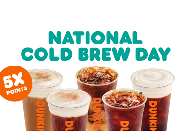 Celebrate National Cold Brew Day with 5X Points