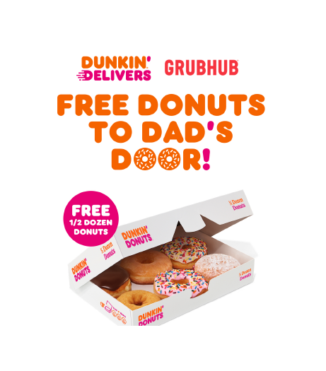 Celebrate Father's Day Weekend with a Dunkin' Delivery Deal