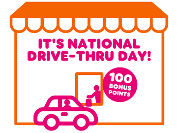 Score 100 Bonus Points This National Drive-Thru Day at Dunkin'