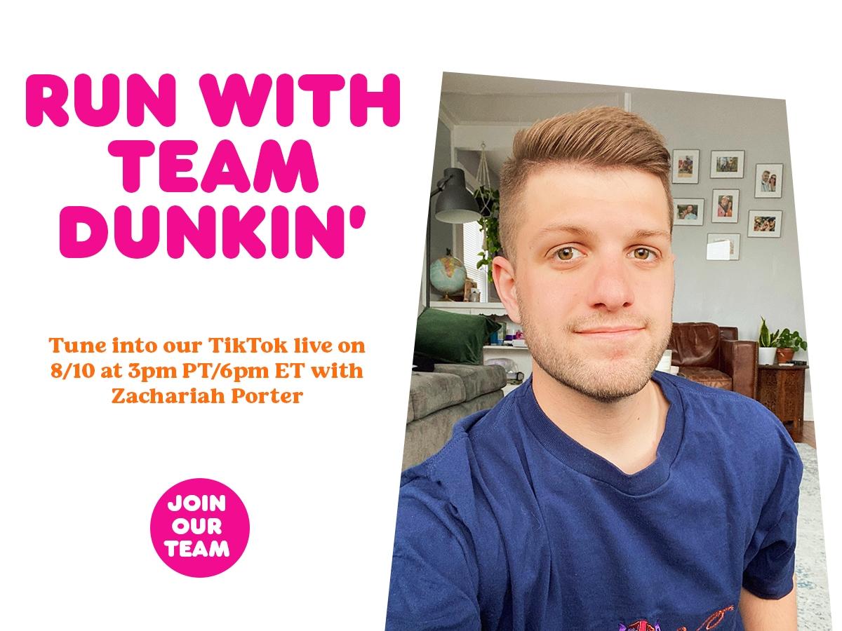 Dunkin' Announces Final Live Social Event Series Host: TikTok Star & Dunkin' Superfan, Zachariah