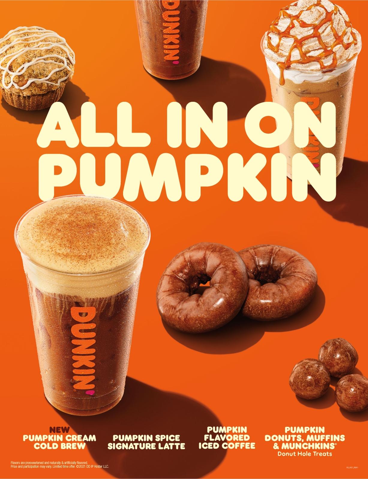 A Fresh Way to Pumpkin at Dunkin': NEW Pumpkin Cream Cold Brew, Pumpkin Spice Signature Latte and More Fall into Dunkin' Restaurants Earlier Than Ever Before