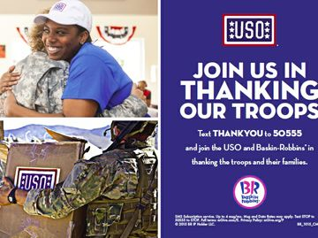 BASKIN-ROBBINS TO DONATE 11 CENTS FROM EACH ICE CREAM SCOOP SOLD ON VETERANS DAY TO THE USO IN HONOR OF TROOPS, VETERANS AND MILITARY FAMILIES