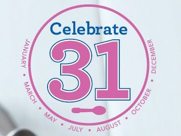 "Baskin-Robbins is Springing into the Season with its ""Celebrate 31"" Promotion on  March 31"