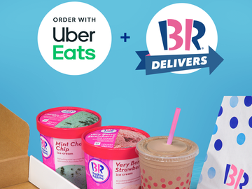 Baskin-Robbins and Uber Eats