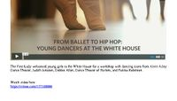 Vimeo - From Ballet To Hip Hop: Young Dancers At The White House
